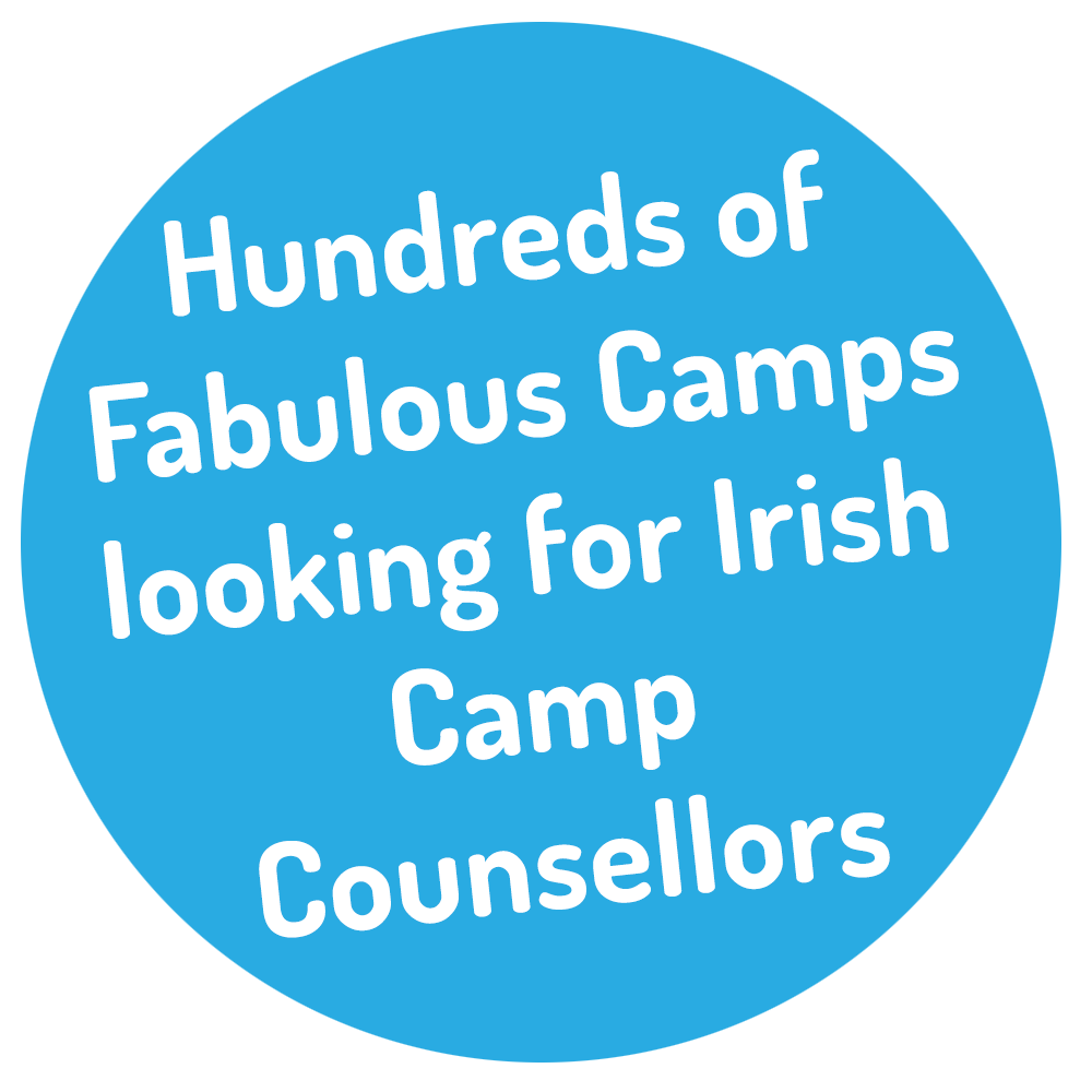 Hundreds of Fabulous Camps looking for Irish Camp Counsellors